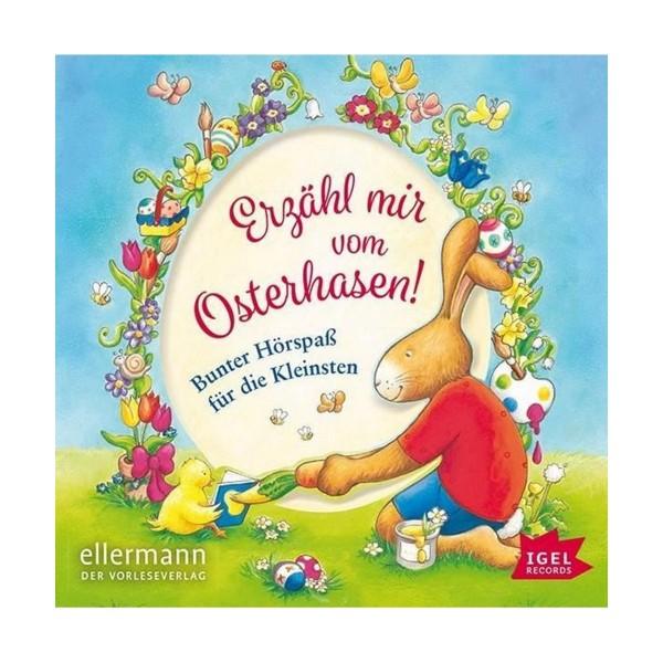 Kinder-CD Erzähl mir vom Osterhasen