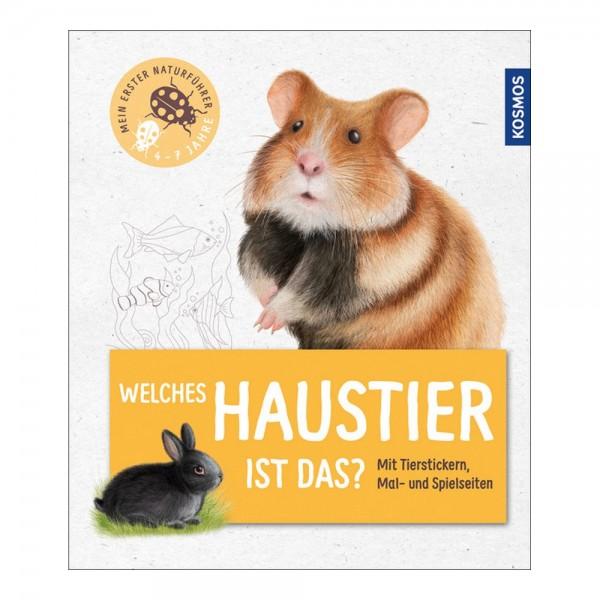 Kosmos Kinderbuch Mein erster Naturführer Welches Haustier ist das?