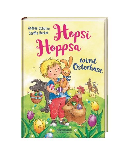 Kinderbuch Hopsi Hoppsa wird Osterhase