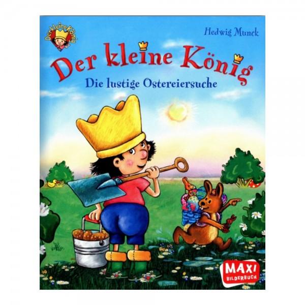 Der kleine König - Die lustige Ostereiersuche (Maxi)